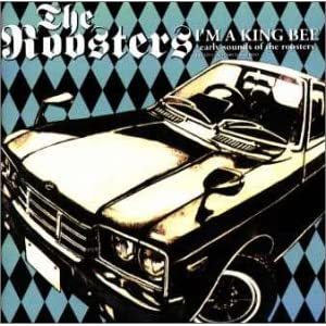 I'm A King Bee - Early Sounds Of The Roosters -
