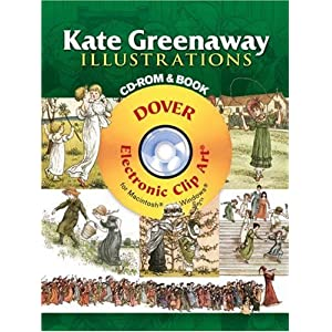 【クリックで詳細表示】Kate Greenaway Illustrations CD-ROM and Book (Dover Electronic Clip Art) [ペーパーバック]