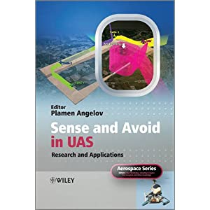 【クリックで詳細表示】Sense and Avoid in UAS: Research and Applications (Aerospace Series): Plamen Angelov: 洋書