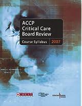 ACCP Critical Care Board Review 2007: Course Syllabus