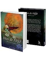 Días de Rojo (Spanish Edition)