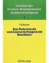 Das Patentrecht Und Lizenzvertragsrecht Brasiliens (Schriften Der Deutsch-Brasilianischen Juristenvereinigung,)