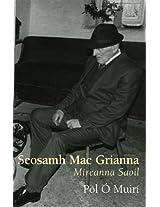 Seosamh Mac Grianna : Míreanna Saoil: Mireanna Saoil