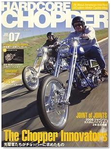 HARDCORE CHOPPER Magazine ハードコア・チョッパー・マガジン 08年07月