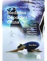 Tratamiento Y Terapias De La Medicina Deportiva China/ Treatment And Therapies Of The Chinese Medecine