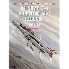 【クリックで詳細表示】US Navy F-4 Phantom II MiG Killers 1972-73 (Combat Aircraft) [ペーパーバック]