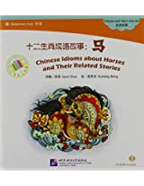 Chinese Idioms About Horses and Their Related Stories - The Chinese Library Series