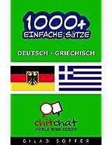 1000+ Einfache Sätze Deutsch - Griechisch (Geplauder Weltweit) (German Edition)