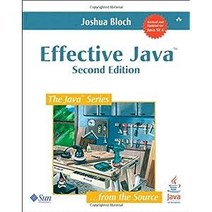【クリックでお店のこの商品のページへ】Effective Java (Java Series): Joshua Bloch: 洋書