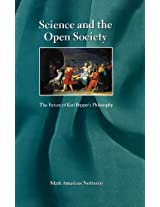 Science and the Open Society: In Defense of Reason and the Freedom of Thought