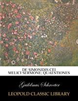 De Simonidis cei melici sermone; quaestiones