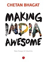 Making India Awesome: New Essays and Columns