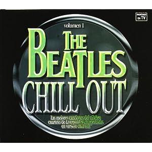 Las Mejores Canciones Chillout Homenaje a Los Beatles