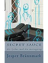 Secret Sauce: Att Lyckas Med Din Mottagning
