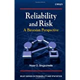 Reliability and Risk: A Bayesian Perspective (Wiley Series in Probability and Statistics)Nozer D. Singpurwalla