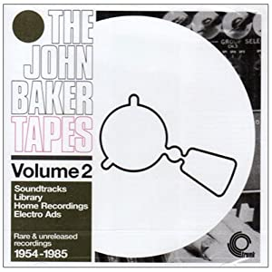 John Baker Tapes 2: Soundtracks Library Home Recor