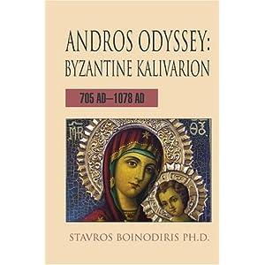 【クリックでお店のこの商品のページへ】Andros Odysseyn: Byzantine Kalivarion 705 Ad-1078 Ad [ペーパーバック]