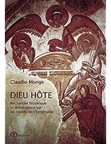 Dieu Hote: Recherche Historique et Theologique Sur Les Rituels de L'Hospitalite (Zeta Series in the History and Philosophy of Art)