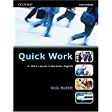 Quick Work: Student's Book Intermediate levelVicki Hollett�ɂ��