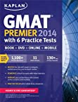 Kaplan GMAT Premier 2014 with 6 Practice Tests: Book + DVD + Online + Mobile (Kaplan Gmat Premier Live)