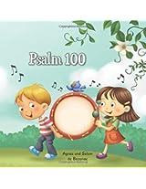 Psalm 100: Danke und lobe Gott für alles was er tut: Volume 3 (Bibelcapitel für Kinder)