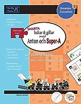 Smarta Bakar & Gillar med Anton och Super-A: Livskompetens for Barn med Autism och ADHD (Smartas Sysselbok)