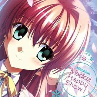 Magical Happy Show ! 【初回限定盤】 [PCゲーム「すぴぱら」メインテーマソング]