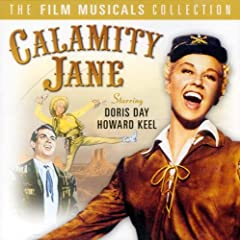 Calamity Jane: The Film Musical Collection &amp; More