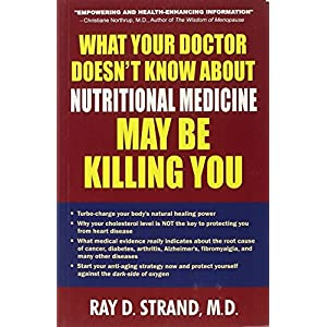 What Your Doctor Doesn'T Know About Nutritional Medicine May beKilling You