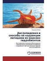 Dislipidemiya I Sposoby Eye Korrektsii Lipidami Iz Morskikh Gidrobiontov