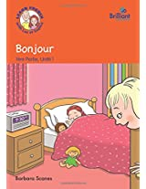 Bonjour (Good Morning): Part 1, Unit 1: Luc et Sophie French Storybook