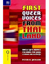 First Queer Voices from Thailand - Uncle Go`s Advice Columns for Gays, Lesbians and Kathoeys (Queer Asia)