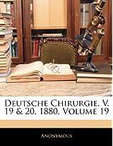 Deutsche Chirurgie. V. 19 & 20, 1880, Volume 19