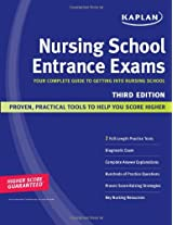 Kaplan Nursing School Entrance Exams: Your Complete Guide to Getting Into Nursing School