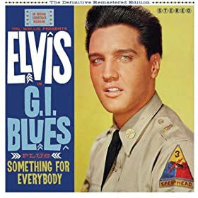 G.I. Blues + Something for Everybody (Bonus Track Version)