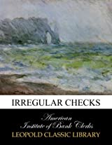 Irregular checks