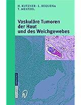 Vaskuläre Tumoren der Haut und des Weichgewebes