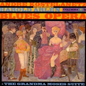 Grandma Moses Suite / Blues Opera