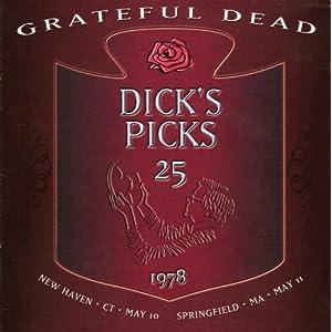 Dick's Picks Vol. 25May 10, 1978 New Haven May 11, 1978 Springfield, MA. (4CD Set)