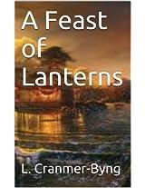 A Feast of Lanterns