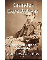 Grandes Expectativas - Edición en Español - Anotado: Edición en Español - Anotado (Spanish Edition)