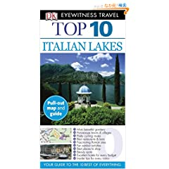 Dk Eyewitness Travel Top 10 Italian Lakes (Dk Eyewitness Top 10 Travel Guides)