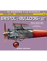 Bristol Bulldog: Vol. II: 2 (Perfiles Aeronauticas)