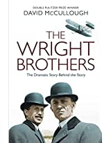 The Wright Brothers: The Dramatic Story- Behind-the-Story