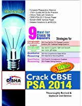 Crack CBSE-PSA 2014 Class 9 (Study Material + Fully Solved Exercises + 5 Model Papers) (Old Edition) (Old Edition)
