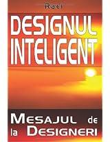 Designul Inteligent: Mesaj de la Designeri