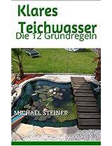 Klares      Teichwasser : Die besten 13 Tipps (German Edition)