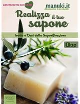 Realizza il tuo sapone. Vol. 1: Teoria e basi della saponificazione (Manuki.it) (Italian Edition)