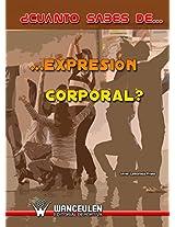 ¿Cuánto sabes de...Expresión Corporal? (Spanish Edition)