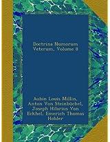 Doctrina Numorum Veterum, Volume 8